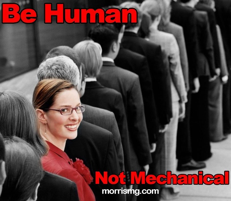 Be Human, Not Mechanical