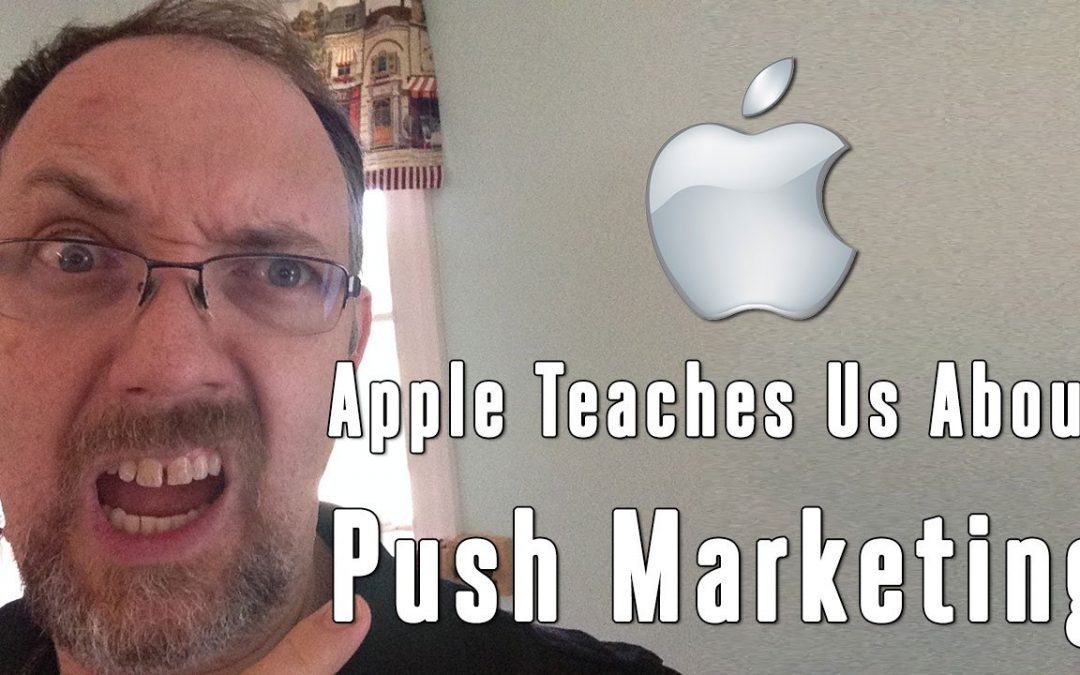 Apple Teaches us about Push Marketing